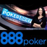888 Poker Brief Episode 4 - Kara Scott