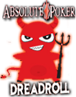 Absolute Poker Wicked DREADRoll