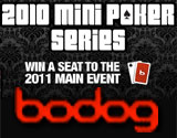bodog mini series poker