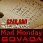 Bodog Mad Monday Tournois