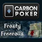 Carbon Poker Frosty Freerolls Noël Promotion