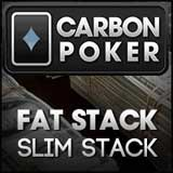 carbon poker tournaments fat stack slimstack