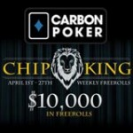 Chip King Freeroll Carbon Poker Promozione