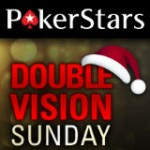 Double Vision Sunday - PokerStars-turneringer