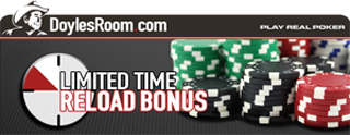 Doyles-Room Poker Reload Bonus Code
