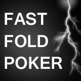 fast fold poker