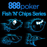 Fish and Chips Série 888 Poker