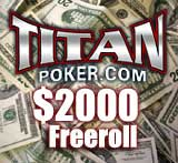 freeroll titan poker