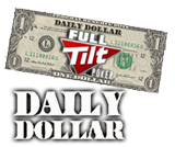 - Full Tilt Poker Daily Dollar -