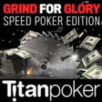 Grind for Glory Promotie bij Titan Poker in Juli