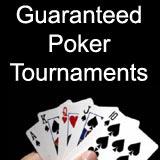 guaranteed poker tournaments