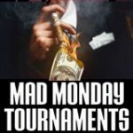 Mad Monday Torneios Abril EUA Poker