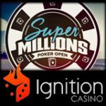 Ignition Poker Super Millions Poker Open
