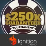 Ignition Poker Turnering $250K Garanteret