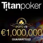 iPOPS VIII Tidsplan - Titan Poker-serien