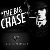 lock poker big chase