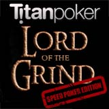 lord of the grind speed poker edition