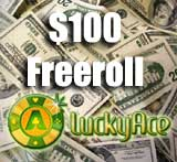 lucky ace poker - $100 freeroll