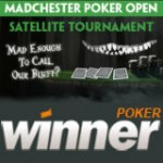 Madchester Poker Open 2014 Satellit Turnering