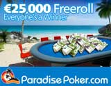 paradise poker freeroll tournament