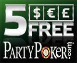 PartyPoker free 5 with no deposit needed bonus.