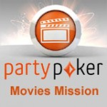 PartyPoker Movies Mission