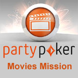 <!--:en-->Party Poker Movies Mission<!--:--><!--:da-->PartyPoker Movies Mission<!--:--><!--:de-->Movies Mission - PartyPoker<!--:--><!--:es-->Party Poker Misión de Película<!--:--><!--:no-->Ny PartyPoker Movies Misjon<!--:--><!--:pt-->Party Poker Missão de Filmes<!--:--><!--:sv-->PartyPoker Filmuppdrag<!--:--><!--:fr-->Party Poker Mission Films<!--:--><!--:nl-->Nieuw Partypoker Film Missie<!--:--><!--:it-->Nuovo Party Poker Missione Film<!--:-->