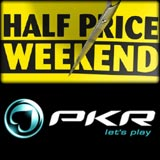 pkr half price weekend