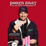Poker Brat Phil Hellmuth's Autobiography