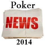 Poker Nyheter 2014