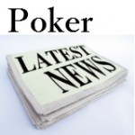 Poker News Stories of the Week