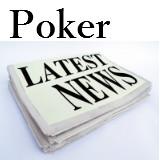 Poker Nouvelles Histoires de la Semaine