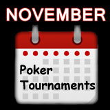 poker tournaments november 2013