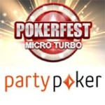 Pokerfest Micro Turbo Série na Party Poker