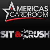 sit & crush americas cardroom