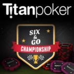 Six&Go Championship Serien - Titan Poker