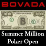 Summer Million Poker Open - Bovada