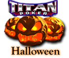 Titan-Poker $3,000 Halloween tournament