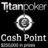titan poker cash point promotion
