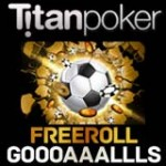 Titan Poker Freeroll Goals Series