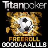 Titan Poker Freeroll Series Fútbol