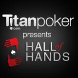 titan poker hall of hands