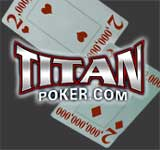 titan poker hands -