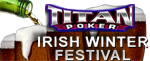 TitanPoker Irish Winter Festival