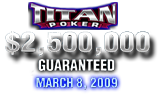 titanpoker $2,5 million tourney