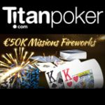 Titan Poker Feux d'artifice Missions