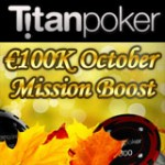 Titan Poker October Missions Boost