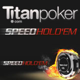 titan poker speed holdem