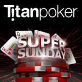titan poker super sunday