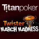Titan Poker Twister Förderung März 2015